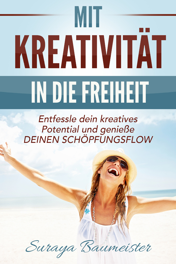 mein kindle buch mit kreativit t in die freiheit ist da. Black Bedroom Furniture Sets. Home Design Ideas