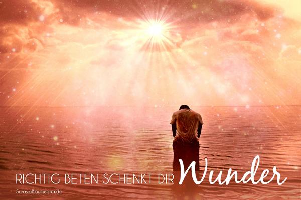 richtig_beten_wunder_manifestierenNews