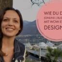 Wie du dein (Online-) Business mit Wow-Effekt designst